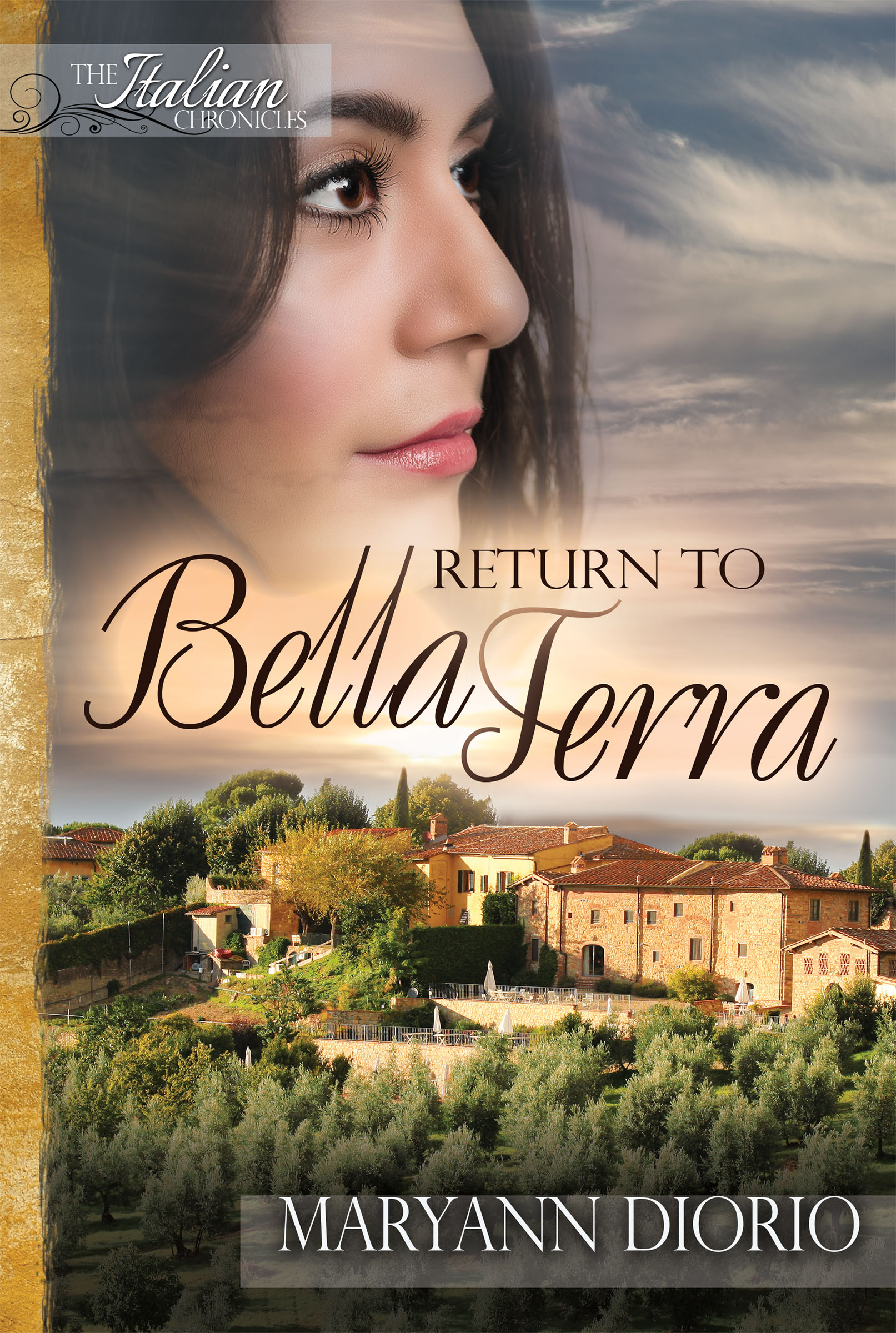 Return to Bella Terra: A Novel (Book 3 of The Italian Chronicles Trilogy)