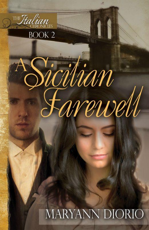A Sicilian Farewell: A Novel (Book 2 of The Italian Chronicles Trilogy)