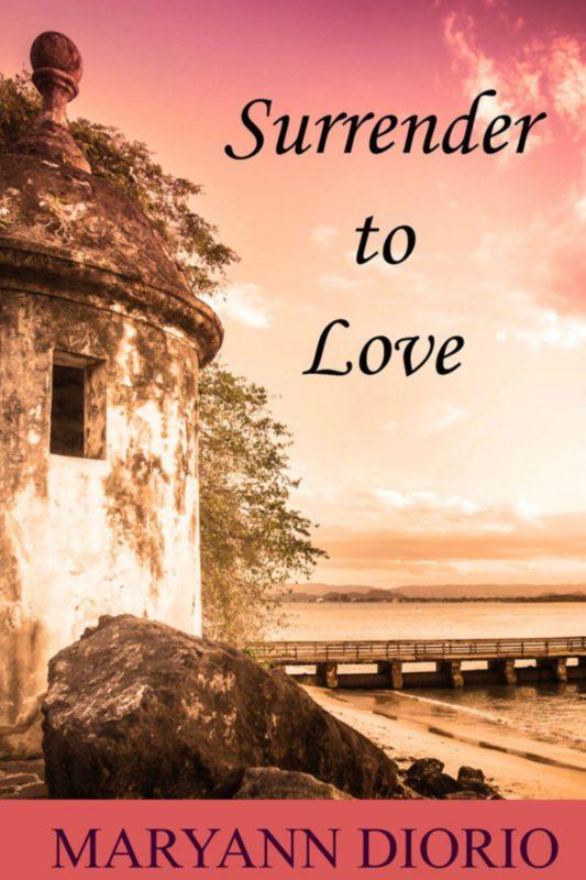 Surrender to Love: A Novella