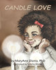 Candle Love by MaryAnn Diorio