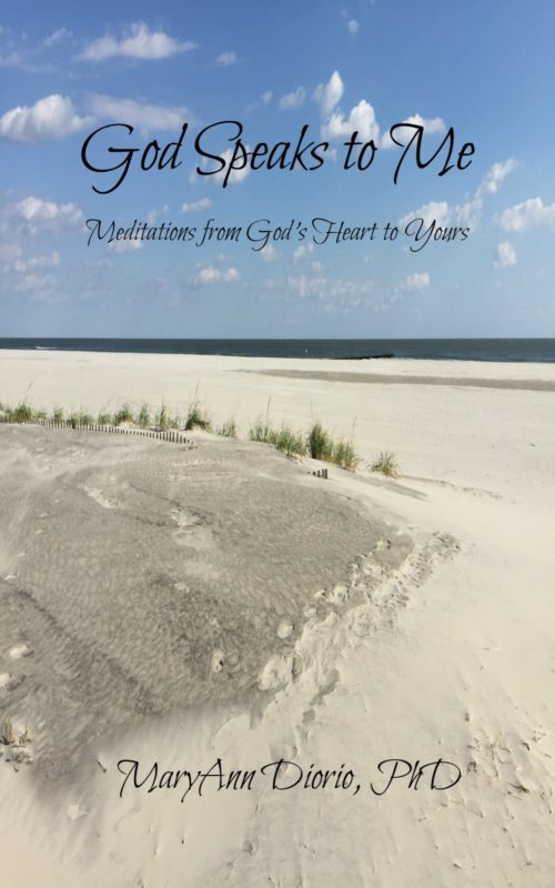 God Speaks to Me: Meditations from God's Heart to Yours by MaryAnn Diorio