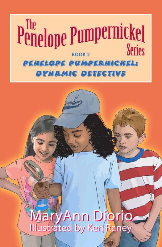 Penelope Pumpernickel: Dynamic Detective – Book 2 in The Penelope Pumpernickel Chapter Book Series